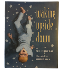 Waking Upside Down